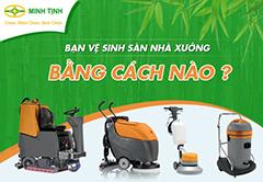 Nên sử dụng loại máy chà sàn nào để vệ sinh sàn thảm công nghiệp